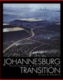 Johannesburg Transition : Architecture and Society, 1950 - 2000, Chipkin, Clive M., 1919855882
