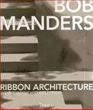 Ribbon Architecture, Bob Manders, 9089895884