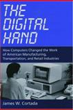 The Digital Hand, James W. Cortada, 0195165888