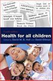 Health for All Children, Hall, David M. B. and Elliman, David, 019851588X