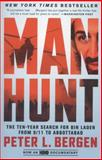 Manhunt, Peter L. Bergen, 0307955885