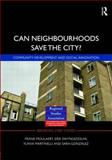 Can Neighbourhoods Save the City? : Community Development and Social Innovation, , 0415485886