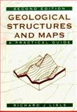 Geological Structures and Maps : A Practical Guide, Lisle, Richard J., 0750625880
