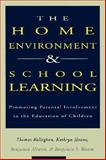The Home Environment and School Learning : Promoting Parental Involvement in the Education of Children, Kellaghan, Thomas, 1555425887