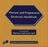 Flavors and Fragrances Electronic Handbook-2005, Michael Ash, Irene Ash, 1890595888