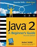 Java 2 : A Beginner's Guide, Schildt, Herbert, 0072225882