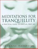 Meditations for Tranquility, Suzanne Marbrook, 0304355887