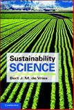 Sustainability Science, de Vries, Bert J. M., 1107005884