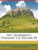Het Leeskabinet, Johan Gram and David François Van Heyst, 1149065885