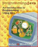Programming-Java : Beta Edition, Decker, Rick, 0534955886