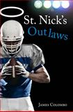 St. Nick's Outlaws, James Colombo, 162746588X