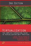 Virtualization - the Complete Cornerstone Guide to Virtualization Best Practices, Ivanka Menken, 1742445888