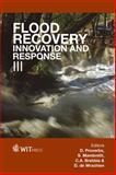 Flood Recovery, Innovation and Response III, D. Proverbs, 184564588X