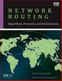 Network Routing : Algorithms, Protocols, and Architectures, Medhi, Deepankar and Ramasamy, Karthikeyan, 0120885883