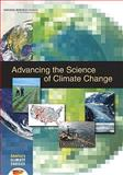 Advancing the Science of Climate Change, America's Climate Choices: Panel on Advancing the Science of Climate Change and National Research Council, 0309145880