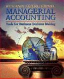 Managerial Accounting : Tools for Business Decision Making, Weygandt, Jerry J. and Kieso, Donald E., 0471345881