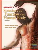 Memmler's Structure and Function of the Human Body, Cohen, Barbara Janson and Taylor, Jason James, 0781765889
