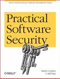Practical Software Security, Curphey, Mark and Hau, Bill, 1449325882