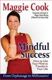 Mindful Success, Maggie Cook, 1482065886