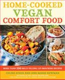 Home-Cooked Vegan Comfort Food, Celine Steen and Joni Marie Newman, 1592335888