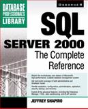 SQL Server 2000 : The Complete Reference, Shapiro, Jeffrey, 0072125888