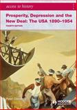Prosperity, Depression and the New Deal : The USA 1890-1954, Clements, Peter, 0340965886