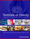 Textbook of Obesity : Biological, Psychological and Cultural Influences, , 0470655887