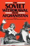 The Soviet Withdrawal from Afghanistan, , 0521375886