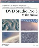 DVD Studio Pro 3 : In the Studio, Loy, Marc, 0596005881