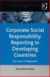 Corporate Social Responsibility Reporting in Developing Countries : The Case of Bangladesh, Belal, Ataur Rahman, 0754645886
