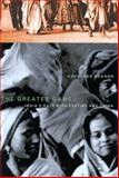 The Greater Game : India's Race with Destiny and China, Van Praagh, David, 0773525882