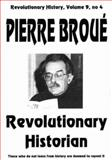 Pierre Broue : Revolutionary Historian, , 0850365880