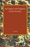 An Enquiry into Prognosis in the Neurosis, Ross, T. A., 110745588X