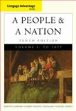 Cengage Advantage Books: a People and a Nation : A History of the United States, Volume I To 1877, Norton, Mary Beth and Blight, David W., 128542588X