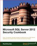 Microsoft SQL Server 2012 Security Cookbook, Rudi Bruchez, 1849685886