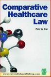 Comparative Healthcare Law, Peter De Cruz, 1859415881
