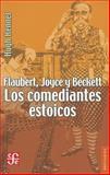 Flaubert, Joyce y Beckett : Los Comediantes Estoicos, Hugh Kenner and Kenner, Hugh, 6071605881