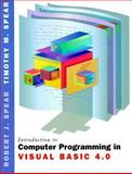 Visual Basic 4.0+, Spear, Robert J. and Spear, Timothy M., 0030155886
