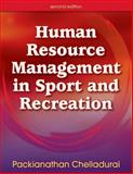 Human Resource Management in Sport and Recreation, Chelladurai, Packianathan, 0736055886