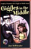 Giggles in the Middle, Jane Bell Kiester, 0929895886