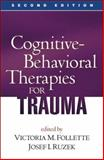 Cognitive-Behavioral Therapies for Trauma, , 1593855885