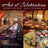 Art of Celebration Northern California, , 1933415886
