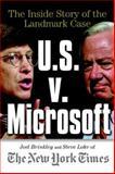 U. S. vs. Microsoft : The Inside Story of the Landmark Case, Brinkley, Joel and Lohr, Steve, 007135588X