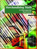 Merchandising Math : A Managerial Approach, Kincade, Doris H. and Gibson, Fay Y., 0130995886