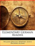 Elementary German Reader, William Dwight Whitney and Louis Richard Klemm, 1148195882