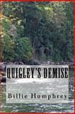 Quigley's Demise, Billie Humphrey, 1492175889