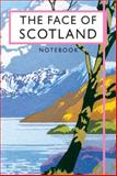 The Face of Scotland Notebook, Batsford, 1840655887
