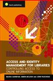 Access and Identity Management for Libraries, John Paschoud and Masha Garibyan, 1856045889