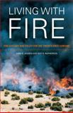 Living with Fire : Fire Ecology and Policy for the Twenty-First Century, Jensen, Sara E. and McPherson, Guy R., 0520255895