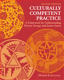 Culturally Competent Practice : A Framework for Understanding Diverse Groups and Justice Issues, Lum, Doman, 0534595898